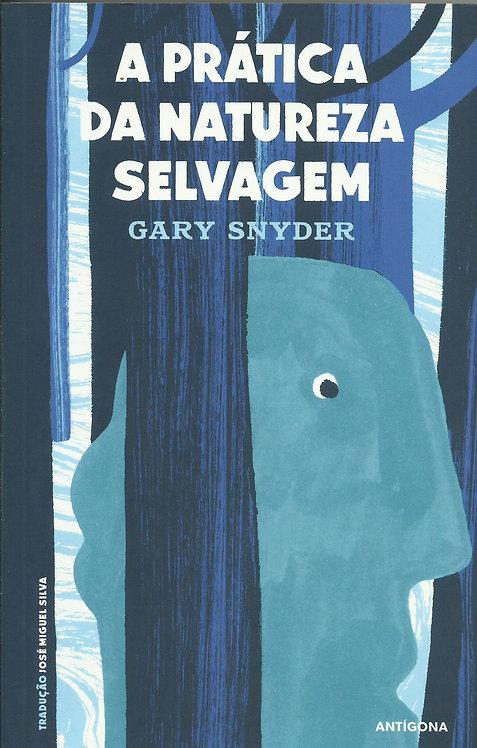 A Prática da Natureza Selvagem de Gary Snyder
