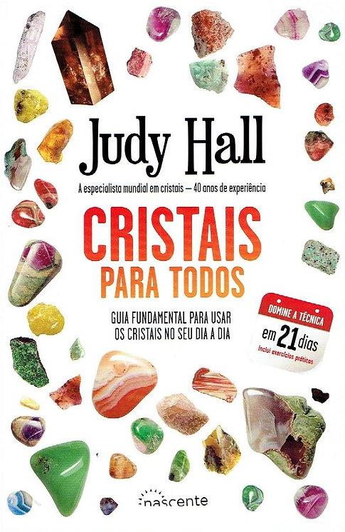 Cristais para Todos de Judy Hall