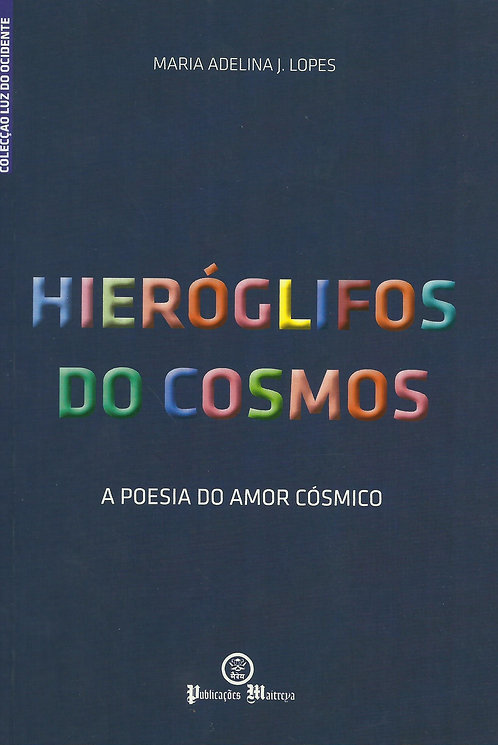 Hieróglifos do Cosmos de Maria Adelina Lopes