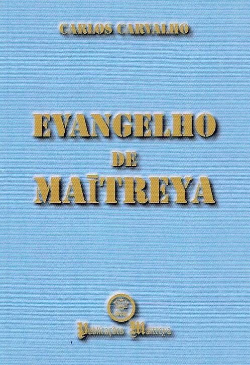 Evangelho de Maitreya de Carlos Carvalho