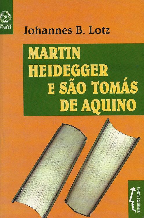 Martin Heidegger e São Tomás de Aquino de Johannes B. Lotz