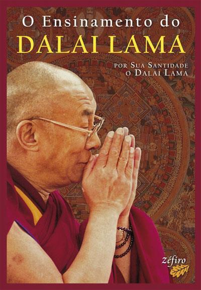 O Ensinamento do Dalai Lama de Dalai Lama