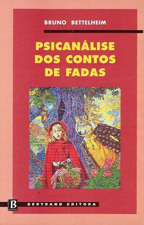 Psicanálise dos Contos de Fadas de Bruno Bettelheim