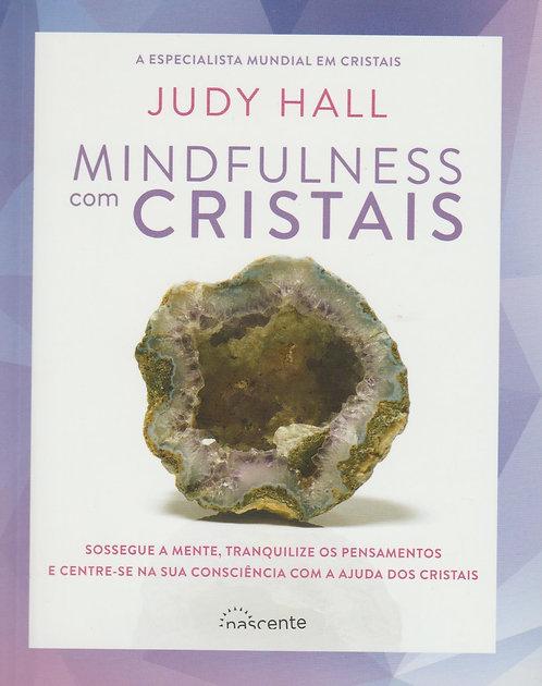 Mindfulness com Cristais de Judy Hall