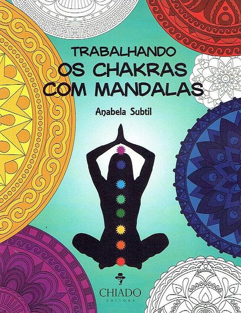 Trabalhando os Chakras com Mandalas de Anabela Subtil