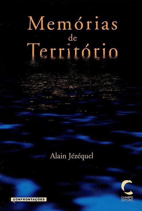 Memórias de Território  de Alain Jé