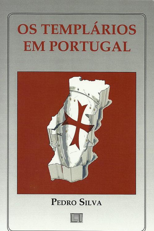 Os Templários em Portugal de Pedro Silva