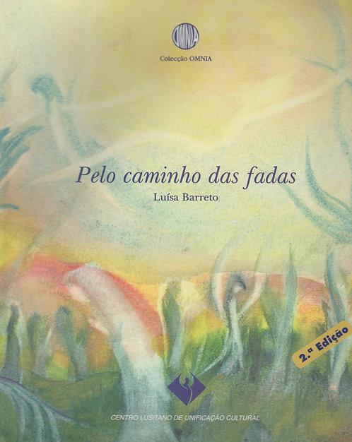 Pelo Caminho das Fadas de Luísa Barreto
