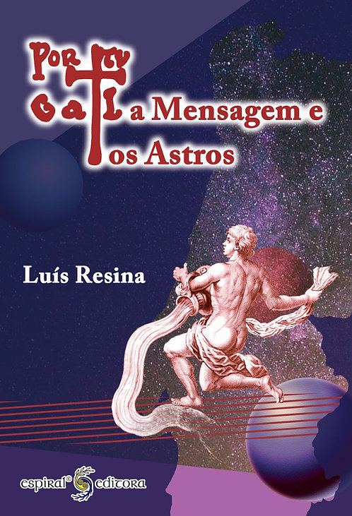 Portugal, a Mensagem e os Astros de Luís Resina