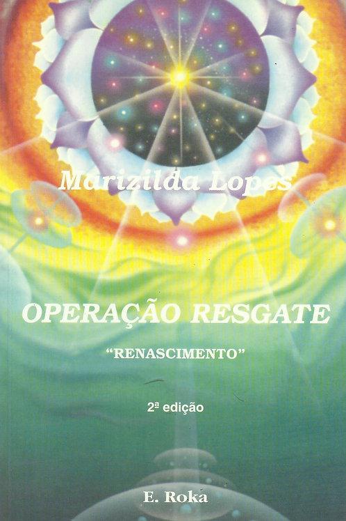 Operação Resgate de Marizilda Lopes