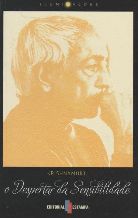 O Despertar da Sensibilidade de Krishnamurti
