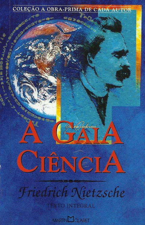 A Gaia Ciência de Friedrich Nietzsche
