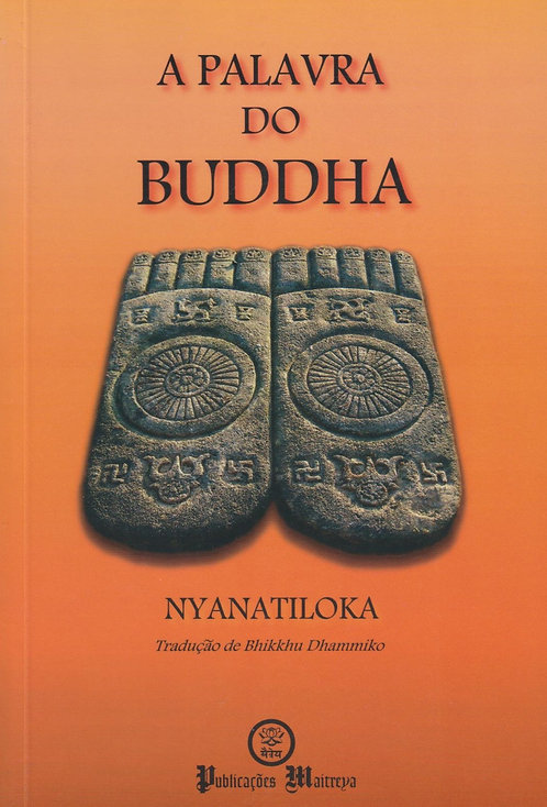 A Palavra do Buddha de Nyanatiloka