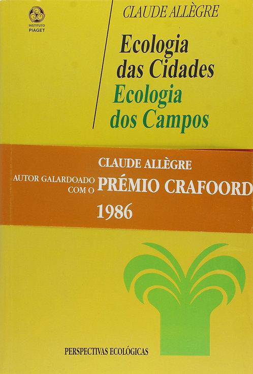 Ecologia das Cidades, Ecologia dos Campos de Claude Allègre