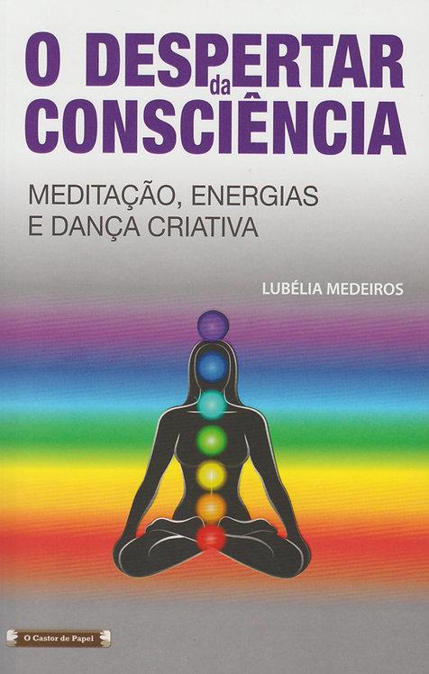 O Despertar da Consciência de Lubélia Medeiros