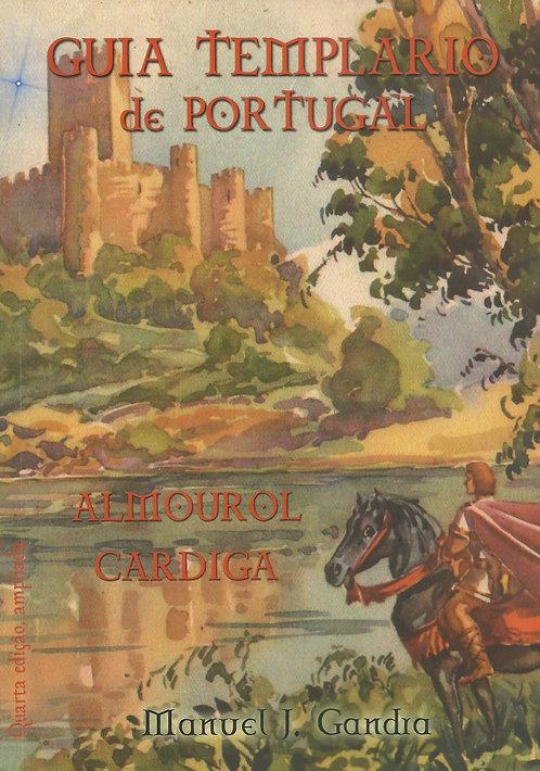 Guia Templário de Portugal, Almourol e Cardiga de Manuel J. Gandra