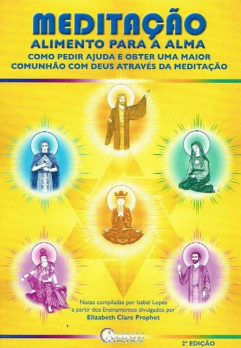 Meditação Alimento Para a Alma de  Elizabeth Clare Prophet e Isabel Lopes