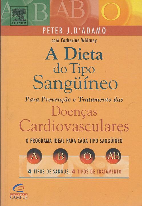 A Dieta do Tipo Sanguíneo de Peter J. D´ Adamo