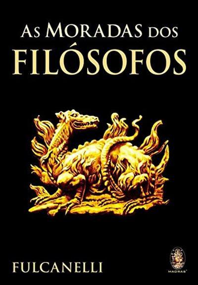 As Moradas dos Filósofos de Fulcanelli