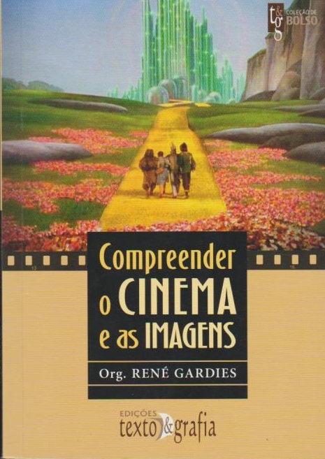 Compreender o Cinema e as Imagens de René Gardies