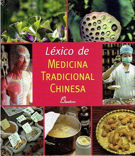 Léxico de Medicina Tradicional Chinesa de Komet Verlag Gmbh