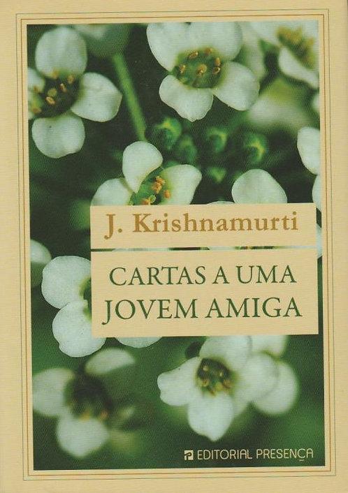 Cartas a Uma Jovem Amiga de J. Krishnamurti