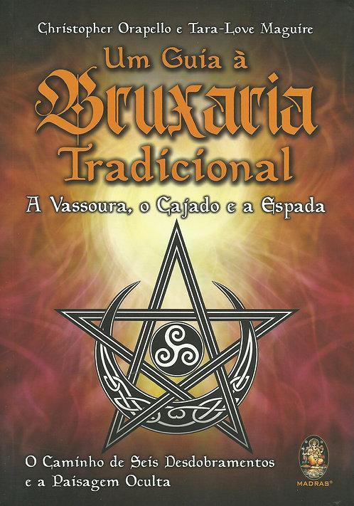 Um Guia á Bruxaria Tradicional de Christopher Orapello e Tara Love Maguire