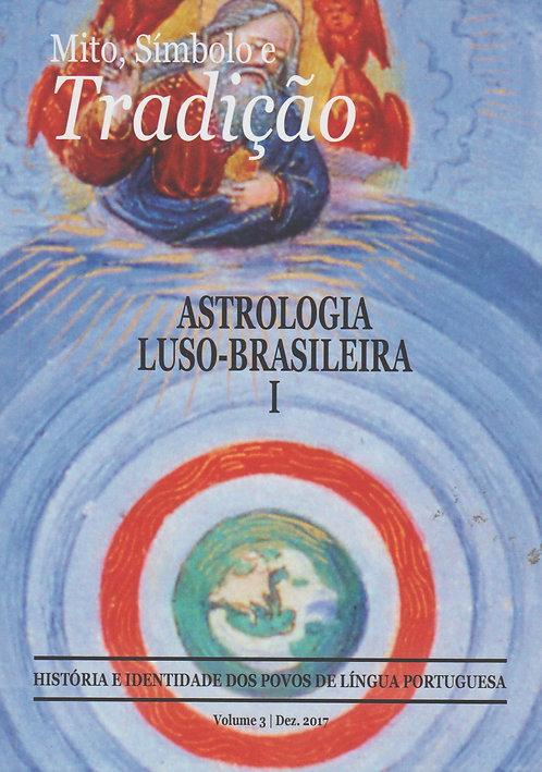 Mito, Símbolo e Tradição: Astrologia Luso-Brasileira I de Manuel J. Gandra