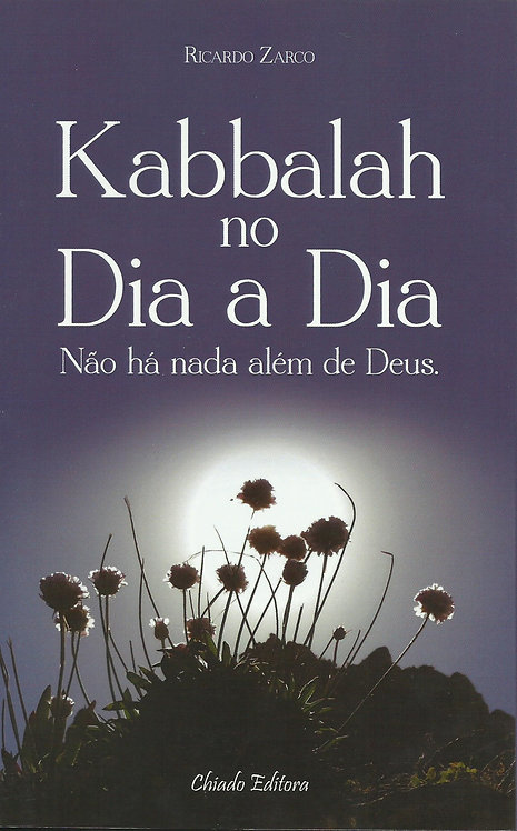 Kabbalah no Dia a Dia de Ricardo Zarco
