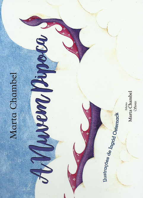 A Nuvem Pipoca de Marta Chambel; Ilustração: Ingrid Osternack