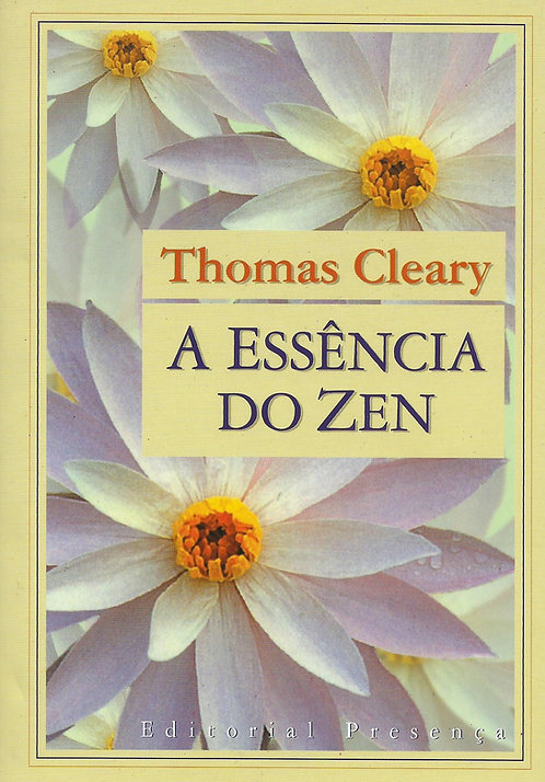 A Essência do Zen de Thomas Cleary