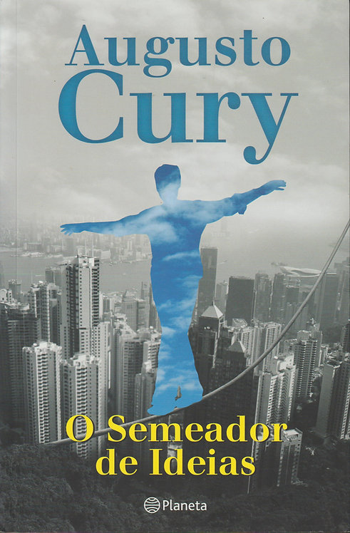 O Semeador de Ideias de Augusto Cury