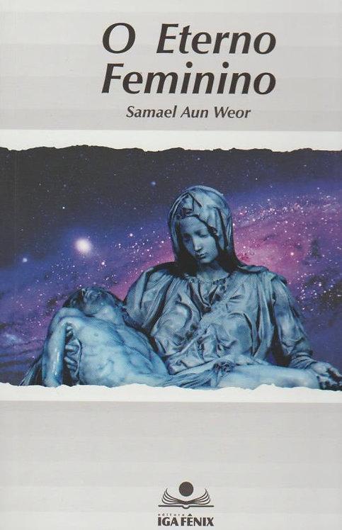 O Eterno Feminino de Samael Aun Weor