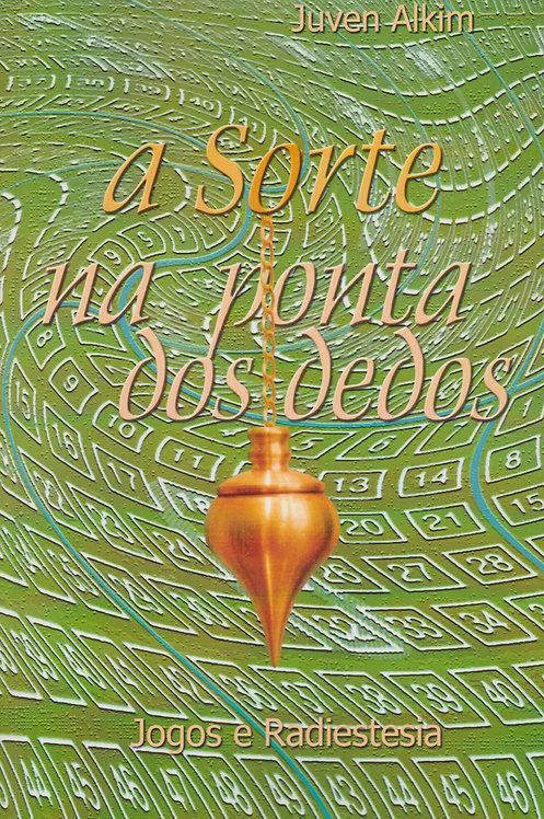 A Sorte na Ponta dos Dedos de Juven Alkim