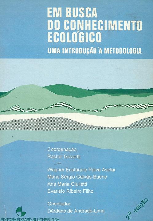 Em Busca do Conhecimento Ecológico de Ana Maria Giulietti