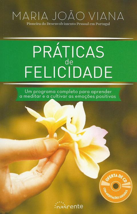 Práticas de Felicidade de Maria João Viana