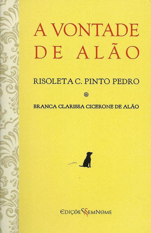 A Vontade de Alão de Risoleta C. Pinto Pedro