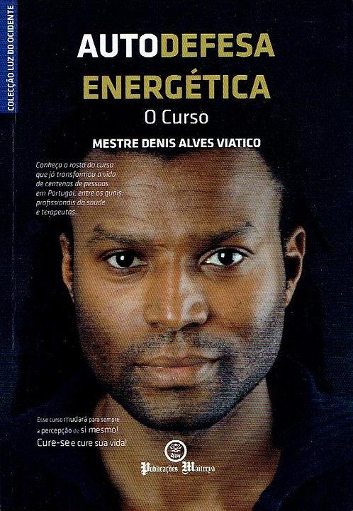 Autodefesa Energética,o Curso de Denis Alves Viático