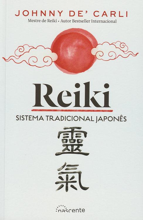 Reiki. Sistema Tradicional Japones de J.D. Carli