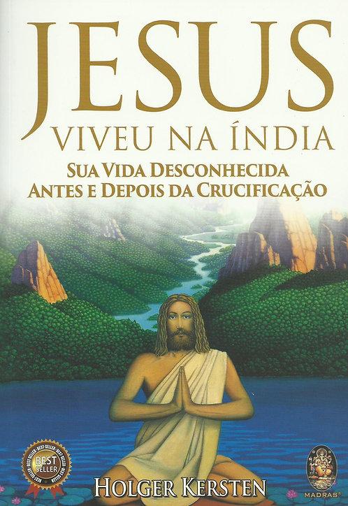 Jesus Viveu na Índia de Holger Kersten