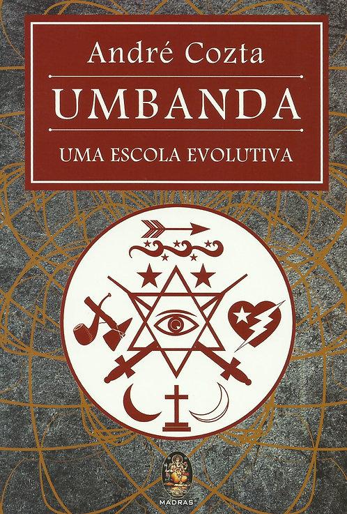 Umbanda, uma Escola Evolutiva de André Cozta