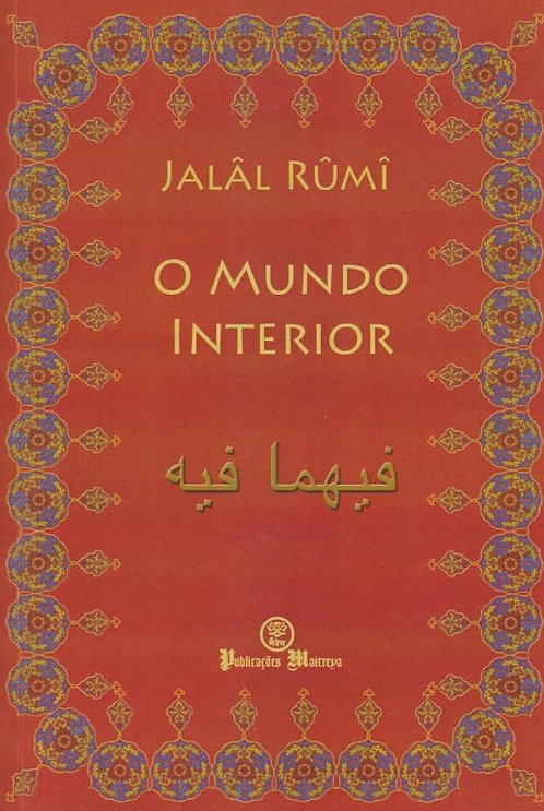O Mundo Interior de Jalal Al-Din Rumi