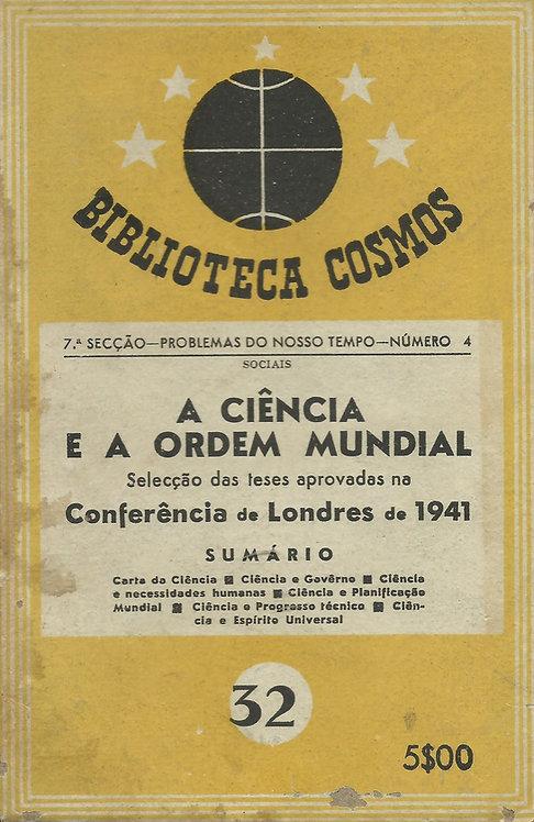 A Ciência e a Ordem Mundial, nº32 da Biblioteca Cosmos