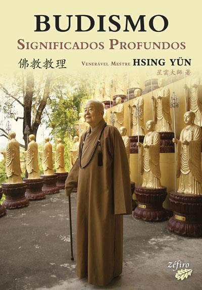 Budismo - Significados Profundos de Mestre Hsing Yün