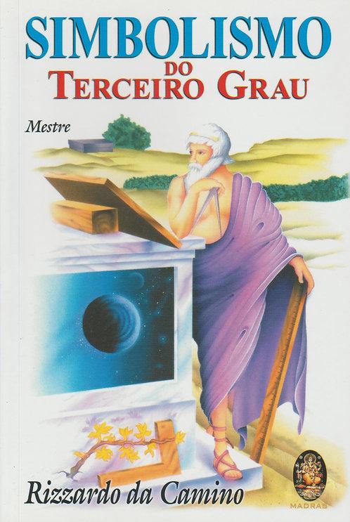 Simbolismo do Terceiro Grau (Mestre) de Rizzardo da Camino