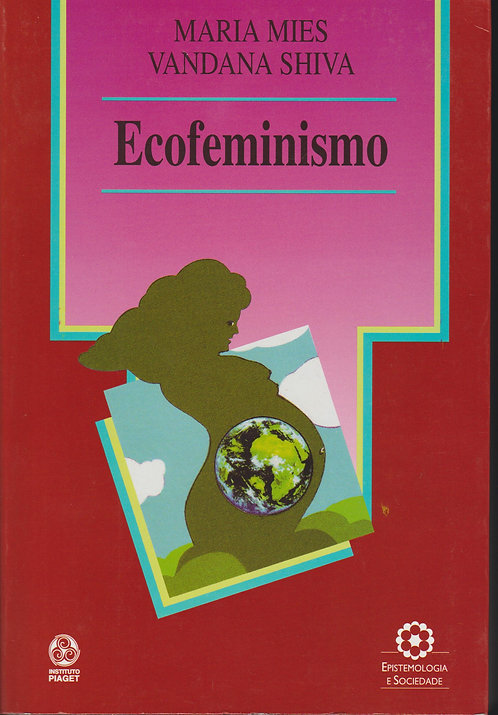 Ecofeminismo de Vandana Shiva e Maria Mies