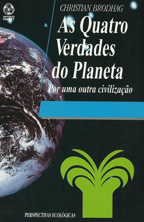 As Quatro Verdades do Planeta de Christian Brodhag