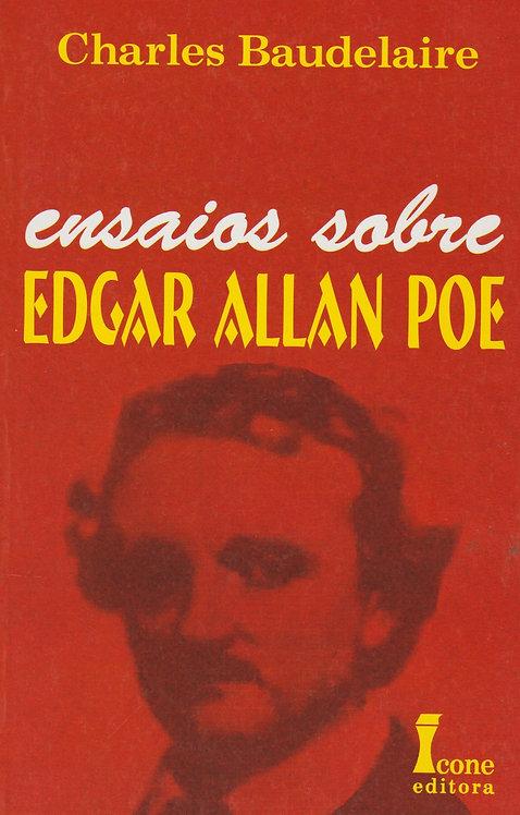 Ensaios Sobre Edgar Allan Poe de Charles Baudelaire