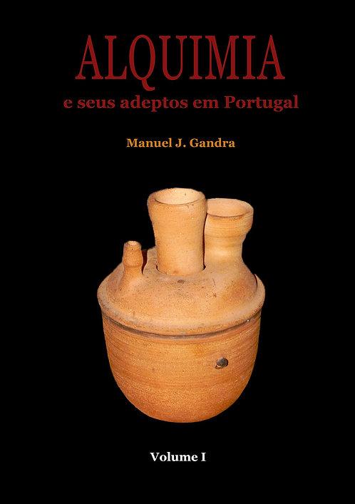 Alquimia e Seus Adeptos em Portugal de Manuel J. Gandra