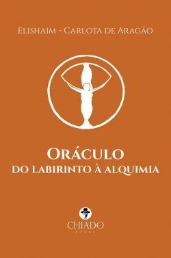 Oráculo do labirinto à alquimia de Carlota Aragão - LIVRO E CARTAS